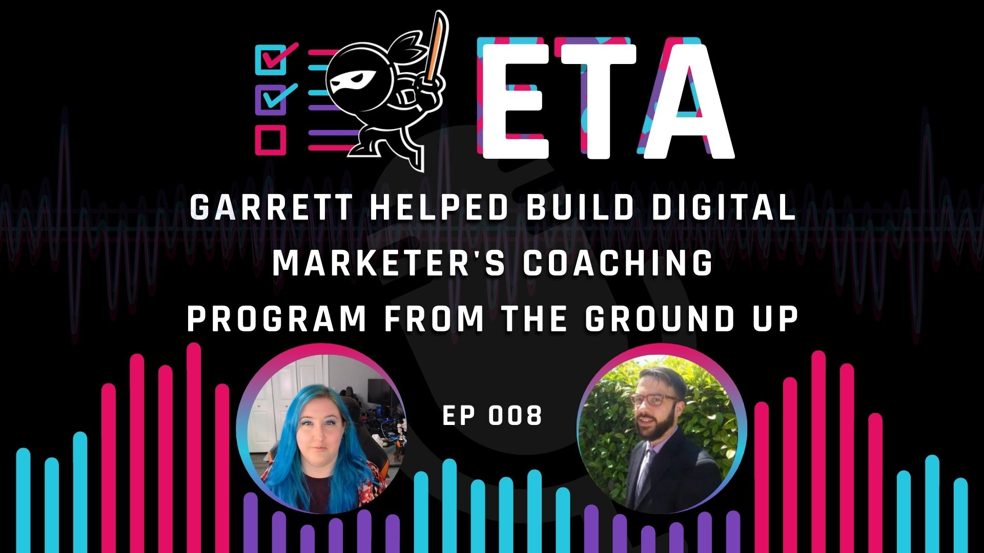008 — Garrett D'Entremont Helped Build Digital Marketer's Coaching Program from the Ground Up